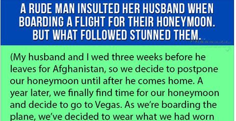 This Rude Man Insulted Her Husband When Boarding A Flight For Their Honeymoon. But What Followed Stunned Them. - High Octane Humor